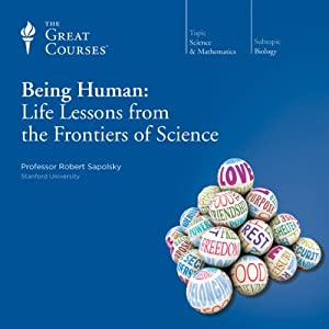 Being Human: Life Lessons from the Frontiers of Science Vortrag
