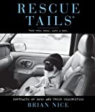 Rescue Tails: Portraits of Dogs and Their Celebrities