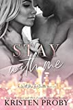 #5: Stay With Me (With Me In Seattle Book 9)