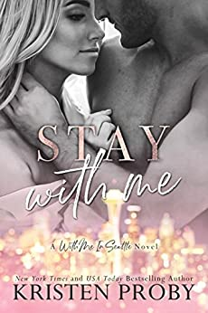 Stay With Me (With Me In Seattle Book 9) by [Proby, Kristen]