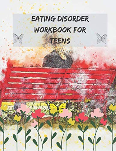 Eating disorder workbook: this log book, this journal is to help you to change to work on your eating disorder and star to love yourself