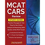 MCAT CARS Review Study Guide: Practice Passages & Test Prep for the Critical Analysis & Reasoning Skills Section of the MCAT Exam