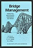 img - for Bridge Management: Inspection, Maintenance, Assessment, and Repair book / textbook / text book