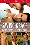 Saving Grace (Siren Publishing Menage and More)