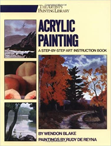 Acrylic Painting A Step By Step Instruction Book His The Artists