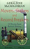 Movers, Shakers and Record Breakers, Geraldine McCaughrean, 1858818958