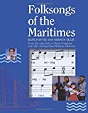 img - for Folksongs of the Maritimes: From the Collections of Helen Creighton and Other Distinguished Maritime Folklorists by Kaye Pottie (1992-01-01) book / textbook / text book