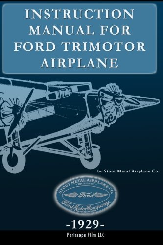 Instruction Manual for Ford Trimotor Airplane