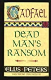 Dead Man's Ransom, Ellis Peters, 0449208192