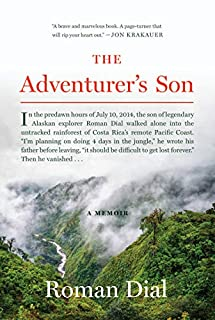 Book Cover: The Adventurer's Son: A Memoir