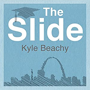 The Slide: A Novel Audiobook