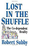 Lost in the Shuffle, Robert Subby, 0932194451