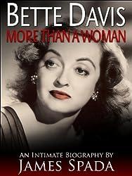 Bette Davis: More Than a Woman