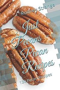 Just Pecans - Pecan Recipes