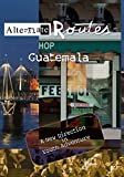 Alternate Routes - Guatemala