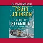 Spirit of Steamboat: A Walt Longmire Story  | Craig Johnson