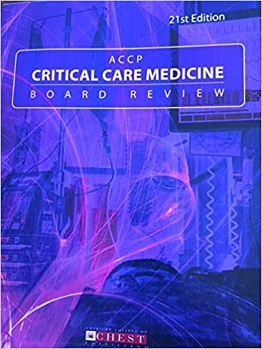 accp critical care medicine board review 20th edition