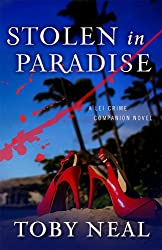 Stolen in Paradise (Lei Crime Series) (English Edition)