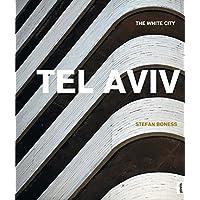 Tel Aviv:: The White City