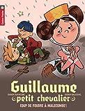 """Afficher """"Guillaume, petit chevalier n° 10 Coup de foudre à Malecombe !"""""""