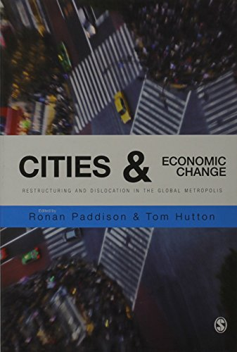 Cities & economic change:restructuring and dislocation in the global metropolis