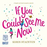 If You Could See Me Now | Keris Stainton