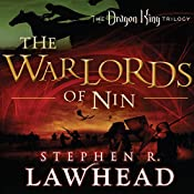The Warlords of Nin: The Dragon King Trilogy, Book 2 | Stephen R. Lawhead