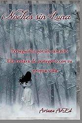 Noches sin Luna (Serie Varacolaci) (Volume 1) (Spanish Edition)