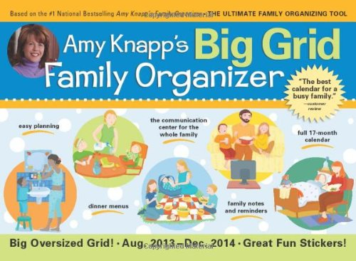 2014 Amy Knapp's Big Grid Family wall calendar: The essential organization and communication tool for the entire family