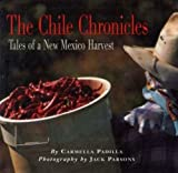 The Chile Chronicles, Carmella Padilla, 0890133131