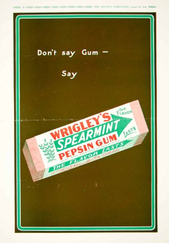 1910 Ad Wrigley Spearmint Chewing Gum Pepsin Flavor Chicago Mint Lasting - Original Print Ad