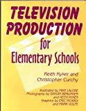 img - for Television Production for Elementary Students book / textbook / text book