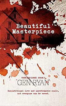 Beautiful Masterpiece (Thin Red Lines Book 1) by [Ryan, Gen]