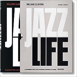 Book William Claxton: Jazzlife (Fo)