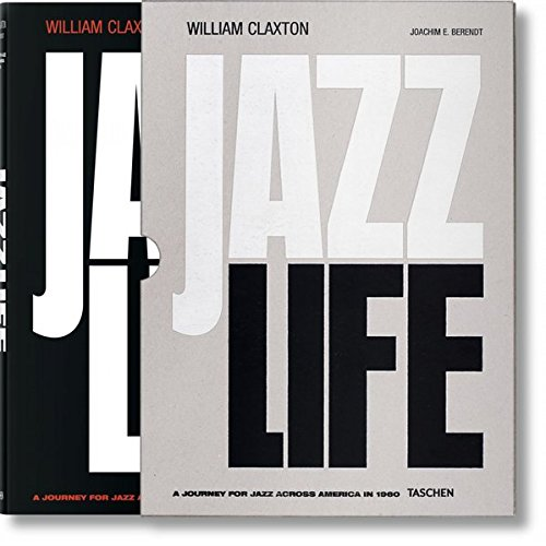 William Claxton: Jazzlife (Multilingual Edition)
