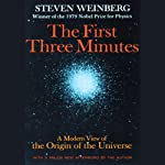 The First Three Minutes: A Modern View of the Origin of the Universe | Steven Weinberg