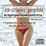 Abnehmen nur für Frauen; Abnehmen durch Appetitumstellung mit Hypnose: Die erste Hypnose CD zum Abnehmen nur für Frauen! Echte Hypnose Einleitung, Visualisierung, Fantasiereise, direkte und indirekte Suggestionen, NLP