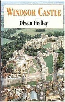 Book Windsor Castle by Olwen Hedley (1994-04-30)
