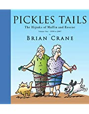 Pickles Tails Volume One: The Hijinks of Muffin & Roscoe Volume One: 1990-2007