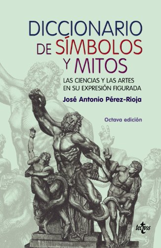 Descargar Libro Diccionario De Símbolos Y Mitos: Las Ciencias Y Las Artes En Su Exprexión Figurada José Antonio Pérez-rioja