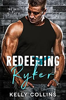 Redeeming Ryker: The Boys of Fury by [Collins, Kelly]