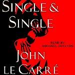 Single & Single | John le Carré
