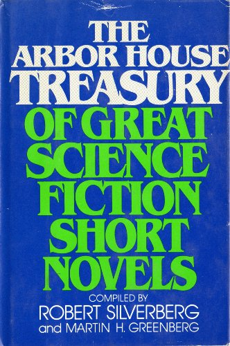 The Arbor Harbour Treasury of Great Science Fiction Short Novels