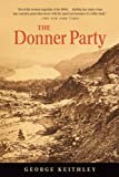 The Donner Party, George Keithley, 0807616184