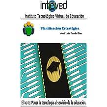 Planificación Estratégica. Un análisis crítico (Spanish Edition)