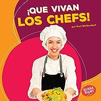 ¡Que vivan los chefs! (Hooray for Chefs!) (Bumba Books ® en español — ¡Que vivan los ayudantes comunitarios! (Hooray for Community Helpers!)) (Spanish Edition)