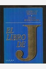 Libro de J, El Hardcover