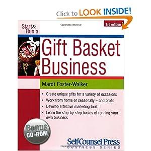 Start and Run a Gift Basket Business Mardi Foster-Walker