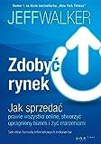img - for Zdobyc rynek Jak sprzedac prawie wszystko online stworzyc upragniony biznes i zyc marzeniami book / textbook / text book