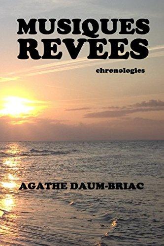 Musiques rêvées: Chronologies (French Edition)